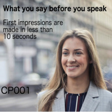 Building a Professional Image (What You Say Before You Speak)